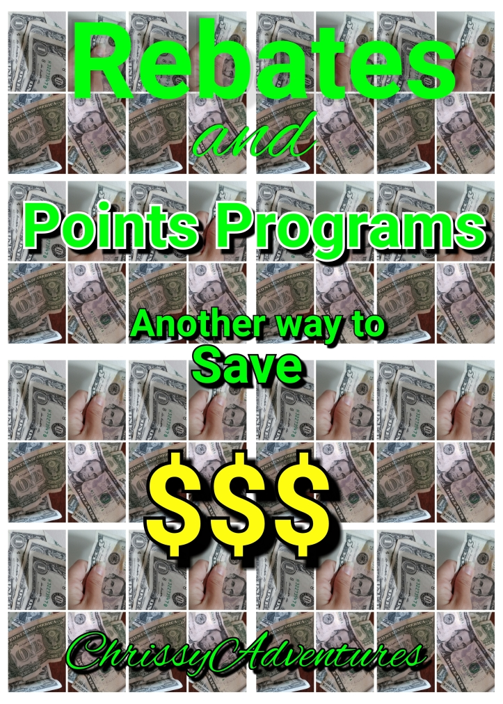 Rebates + Points Programs - ChrissyAdventures
