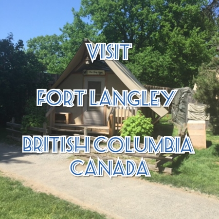 Small Town Travel Fort Langley, British Columbia