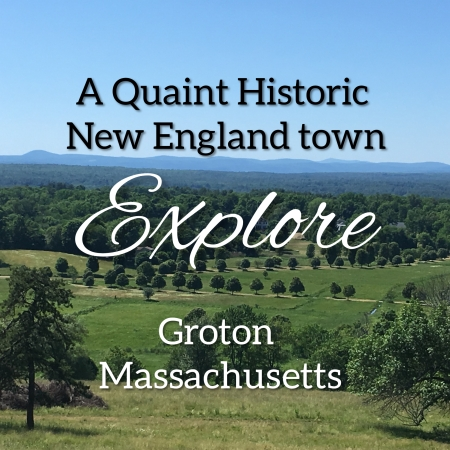 Explore Groton Massachusetts